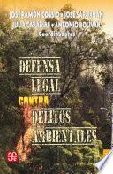 Defensa legal contra delitos ambientales