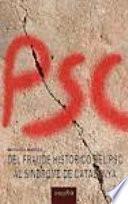 Del fraude histórico del PSC al síndrome de Catalunya