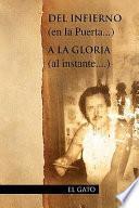 Del Infierno (en la Puerta... ) A la Gloria (Al Instante... . )