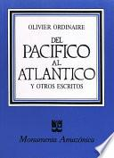 Del Pacífico al Atlántico y otros escritos
