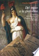 Del trono a la guillotina