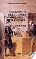 Democracia, elecciones y modernización en Europa
