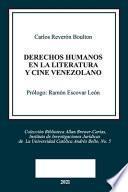 DERECHOS HUMANOS EN LA LITERATURA Y CINE VENEZOLANO