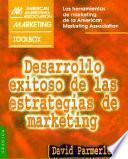 Desarrollo exitoso de las estrategias de marketing
