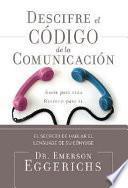 Descifra el Codigo de la Comunicacion