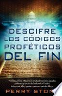 Descifre Los Códigos Proféticos Del Fin