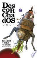 Descorchados 2021 Español Guía de Vinos de Brasil y Uruguay