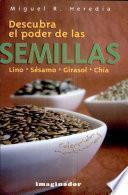 Descubra el poder de las semillas / Discover the Power of the Seeds