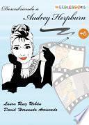 Descubriendo a Audrey Hepburn