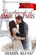 Descubriendo el amor en París