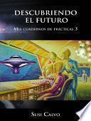 DESCUBRIENDO EL FUTURO