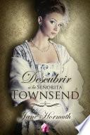 Descubrir a la señorita Townsend