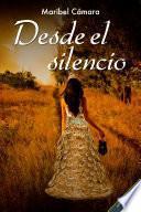 Desde el silencio