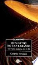 Desiertos no tan lejanos