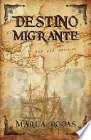 Destino Migrante
