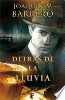 Detrás de la lluvia (Serie Corazón Rodríguez)