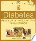 Diabetes. Ayuda de la Medicina China