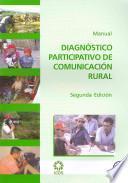 Diagnóstico Participativo de Comunicación Rural