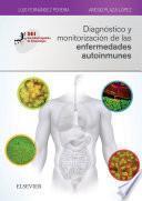 Diagnóstico y monitorización de las enfermedades autoinmunes