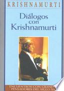 Dialogos Con Krishnamurti