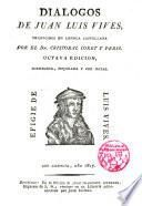 Dialogos de Juan Luis Vives traducidos en lengua castellana por Cristobal Coret y Peris