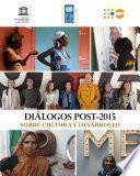 Diálogos Post-2015 sobre la Cultura y el Desarrollo