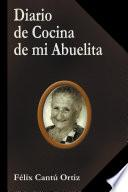 Diario de Cocina de mi Abuelita