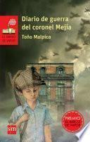 Diario de guerra del coronel Mejía