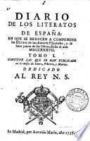 Diario de los literatos de España [ed. by F.X.M. de la Huerta y Vega, J.M. Salafranca, and L.J. Puig].