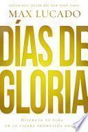 Días de gloria (Glory Days - Spanish Edition)