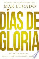 Días de gloria (Glory Days - Spanish Edition)