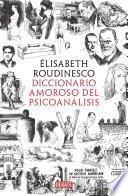 Diccionario amoroso del psicoanálisis