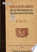 Diccionario de la literatura latinoamericana: Chile