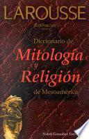 Diccionario de mitología y religión de Mesoamérica