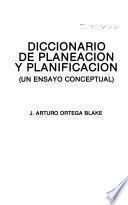 Diccionario de planeación y planificación