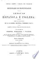 Diccionario de pronunciación de la lengua española e inglesa