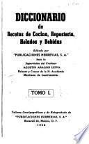 Diccionario de recetas de cocina, repostería, helados y bebidas