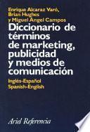 Diccionario de términos de marketing, publicidad y medios de comunicación