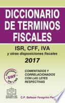 DICCIONARIO DE TERMINOS FISCALES 2017