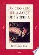 Diccionario del amante de la ópera