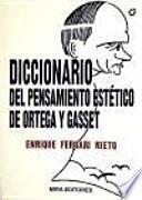Diccionario del pensamiento estético de Ortega y Gasset