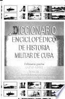 Diccionario enciclopédico de historia militar de Cuba