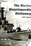 Diccionario enciclopédico marítimo (inglés-español)