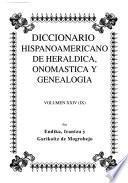Diccionario hispanoamericano de heráldica, onomástica y genealogía