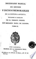 Diccionario manual de hechos y dichos memorables de la historia antigua