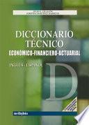 Diccionario Ticnico Inglis-Espaqol Econsmico-Financiero-Actuarial
