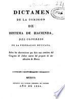 Dictámen de la Comision de Sistema de Hacienda del Congreso de la Federacion Mexicana sobre las observaciones que hizo una comision del Congreso de Jalisco acerca del proyecto de clasificacion de rentas