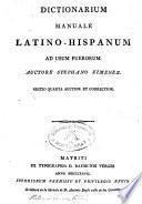 Dictionarium manuale Latino-Hispanicum ad usum puerorum