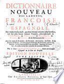 Dictionnaire Nouveau Des Langues, Françoise Et Espagnole
