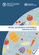 Dietas saludables sostenibles